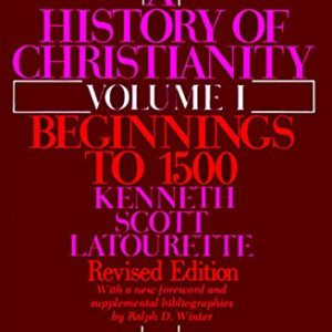 A History of Christianity, Volume 1: Beginnings to 1500 (Revised)